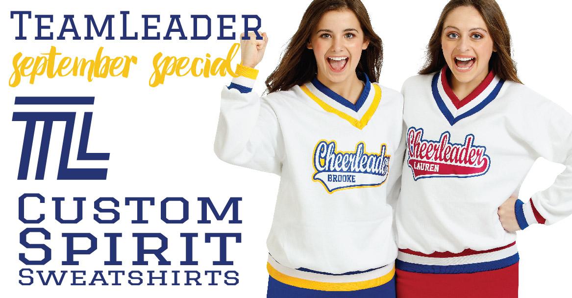 TL Custom Spirit Sweatshirts –$35.00